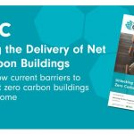 UKGBC publishes guidance to catalyse the delivery of net zero carbon buildings