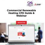 CPD webinar on Renewable Commercial Heating