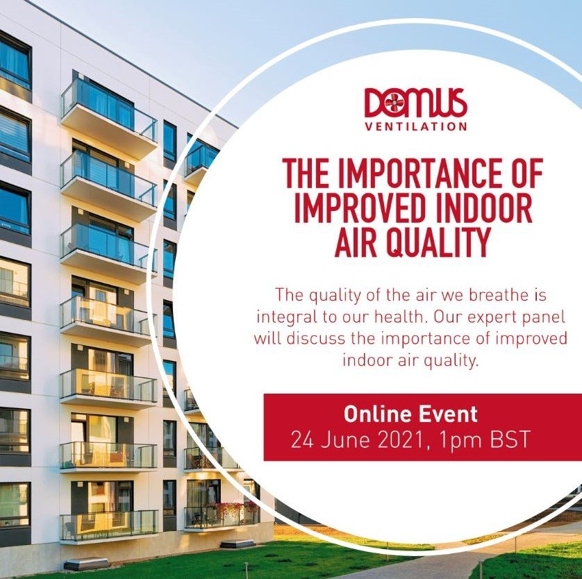 'The importance of improved indoor air quality'webinar